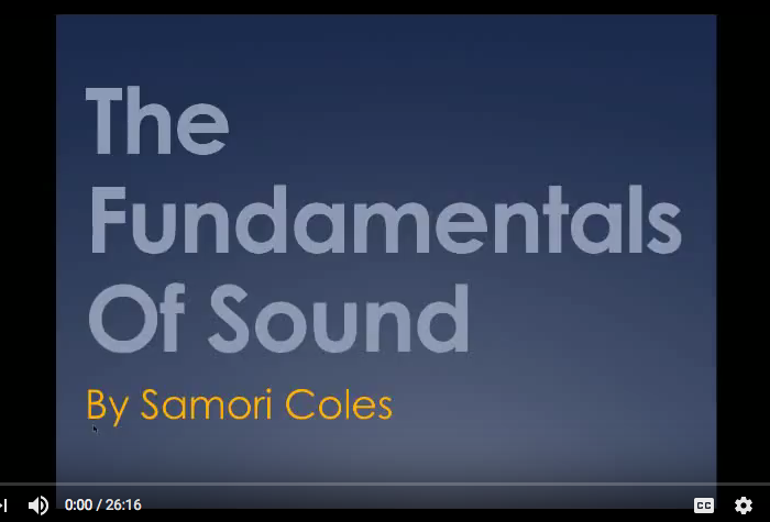 The Fundamentals Of Sound by Samori Coles